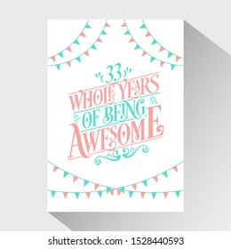 """33rd Birthday And Wedding Anniversary Typography Design """"33 Whole Years Of Being Awesome"""""""