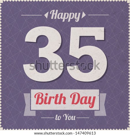 35 Years Old Happy Birthday Vector Card