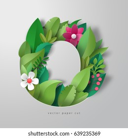 3d alphabet letter O. Design of leaves and flowers. Vector paper cut.