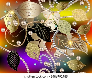 3d autumn leaves vector seamless pattern. Jewelry colorful glowing leafy background. Gold shiny grunge leaves. Jewellery repeat floral backdrop. Ornate luxury ornament with necklace, gemstones, pearls