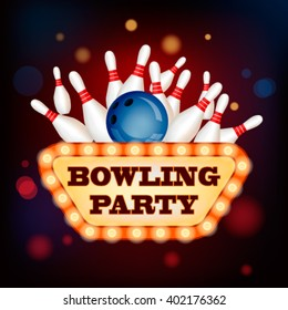 3d Bowling Ball into the pins with Retro Vintage neon Sign of bowling party. Bowling game