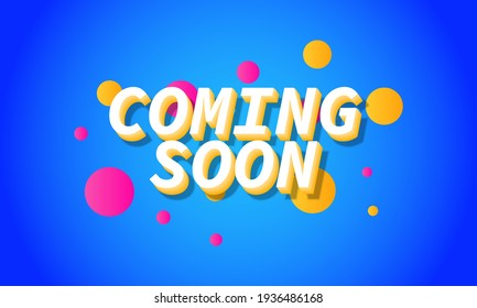 3D coming soon lettering background. Vector illustration.