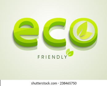3D Eco text with leaves for Save Ecology concept on shiny grey background.