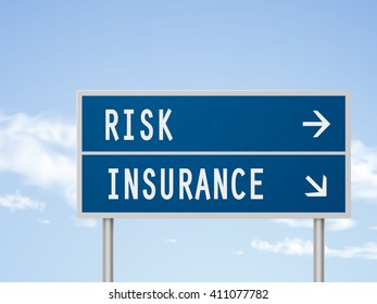 3d illustration road sign with risk and insurance isolated on blue sky