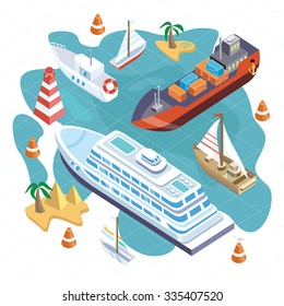 3d isometric set ships. Sea transport. Island and buoy, motorboat and containership, cruise and tanker, cargo shipping, boat transportation, ocean and vessel on white background