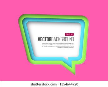 3d paper speech bubble. Pink, green and blue colors. Layered effect with shadow. Vector illustration.