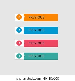 3d Previous Button set with icons. beautiful text button. Orange Button, Blue Button, Red Button, Turquoise button. Call to action icon button. Flat Button Set. Vector Illustration