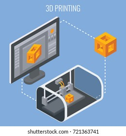 3D printing process concept isometric vector illustration. Technology of manufacturing and prototype. Process of creation of three-dimentional object.