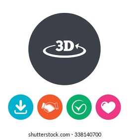 3D sign icon. 3D New technology symbol. Rotation arrow. Download arrow, handshake, tick and heart. Flat circle buttons.