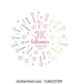 3K followers greeting emblem. Social media symbol with firwork stars decoration in linw art style. Vector label for blog or site design.