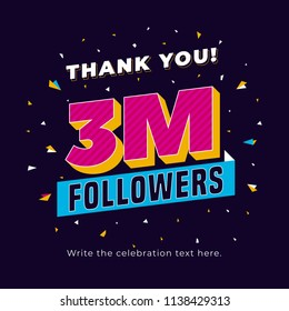 3m followers, three million followers social media post background template. Creative celebration typography design with confetti ornament for online website banner, poster, card.