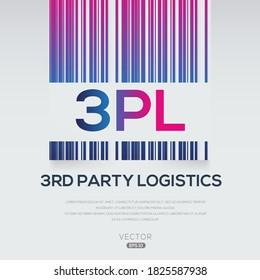 3PL mean (3rd Party Logistics),Vector illustration.