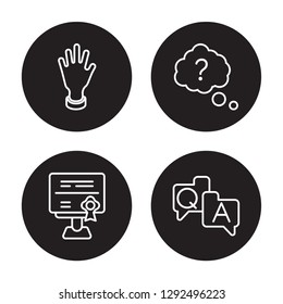 4 linear vector icon set : Raise hand, Qualification, Question, QA isolated on black background, Raise hand, Qualification, Question, QA outline icons