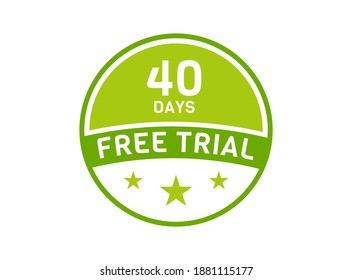 40 days free trial. 40 day Free trial badges