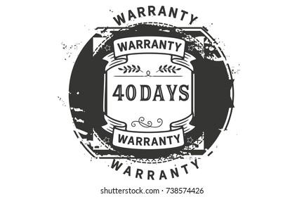 40 days warranty icon vintage rubber stamp guarantee