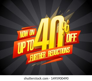 Up to 40% off, further reductions sale banner design concept