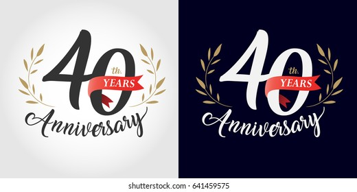 40 years anniversary number hand lettering and golden laurel wreath. Handmade calligraphy, Vintage style
