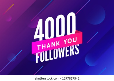 4000 followers vector. Greeting social card thank you followers. Congratulations 4k follower design template.