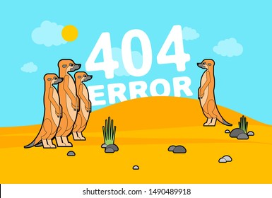 404 error page and Meerkats in desert. Meerkat family stand and wait. Small mongoose sign. Web page not found. vector illustration