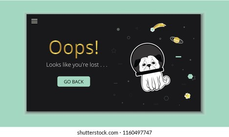 404 error page. Page not found.  Vector   template with cute dog character lost in space. Design for websites. Oops! Looks like you'r lost.