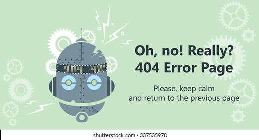 404 error page vector template for website. Head of a broken robot with gear wheels and lightnings. Text warning message 404 page not found.