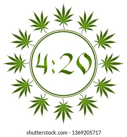 4:20 Marijuana leaf, April 20. Clock face. The leaves of marijuana are arranged in a circle. Set of marijuana leaves. Round stylized marijuana icon with green leaves