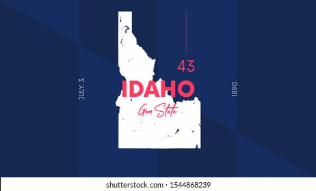 43 of 50 states of the United States with a name, nickname, and date admitted to the Union, Detailed Vector Idaho Map for printing posters, postcards and t-shirts