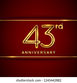 43 Forty Three Years Anniversary Logo with Shiny Golden Number on Red Background Isolated. 43rd Celebration Event. Can Use for Poster, Invitation and Greeting Card. Easily Editable Vector.
