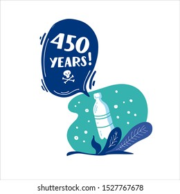 450 years. How long decompos plastic bottle in nature. Stop plastic pollution! Vector flat illustration for World Environment Day. Plastic floats in the ocean. Harm to nature. Elements, clip art