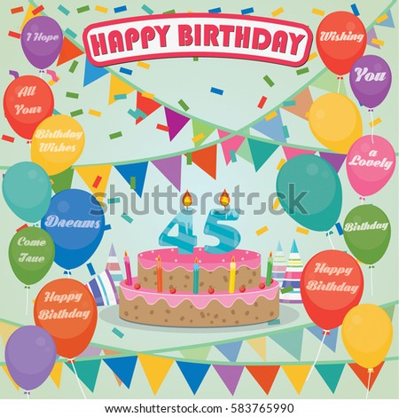 45th Birthday Cake And Decoration Background In Flat Design With Balloons Candles
