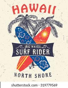 46 Hawaii North Shore Surf Rider. Handmade palms tree retro style. Design  fashion apparel  textured print. T shirt graphic vintage grunge vector illustration. Element  emblem badge label logo stamp.