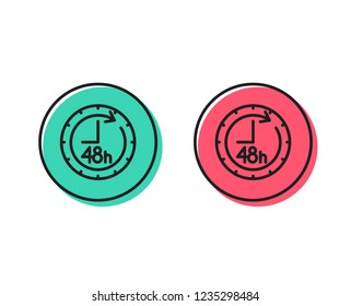 48 hours line icon. Delivery service sign. Positive and negative circle buttons concept. Good or bad symbols. 48 hours Vector