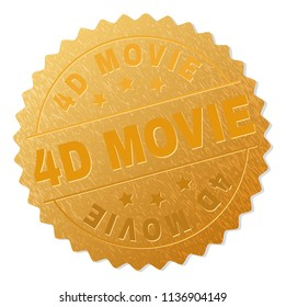 4D MOVIE gold stamp seal. Vector gold medal of 4D MOVIE text. Text labels are placed between parallel lines and on circle. Golden surface has metallic texture.