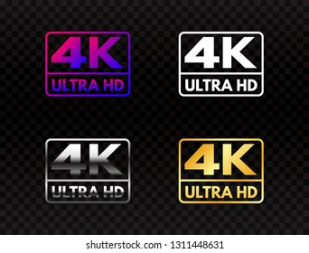 4K Ultra HD set on transparent background. High definition icon collection. UHD symbol in gold and silver. 4K resolution color mark. Full HD video label on dark backdrop. Vector illustration.