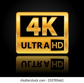 4K ultra HD sign with reflection