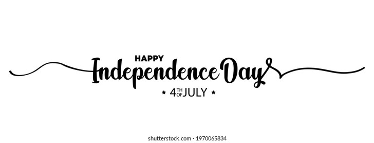 4th of July greeting card. Happy Independence Day 4th OF JULY. Lettering. Lettering poster with text happy Independence Day. Illustration. Vector EPS 10