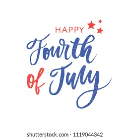 4th of July. Happy Independence day vector holiday lettering calligraphy