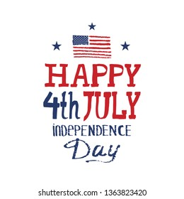 4TH JULY. Happy Independence Day.Holiday hand drawn lettering isolated on white background.Greeting card with USA national flag,blue stars,brush stroke calligraphic.Vector stock illustration.Postcard.