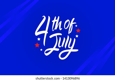 4th of July united state Independence day. with handwritten brush calligraphy