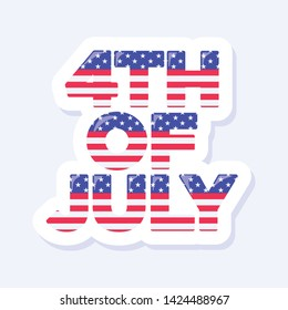 4th of July, United States Independence Day icon. Stars and Stripes. Flat design signs isolated on background