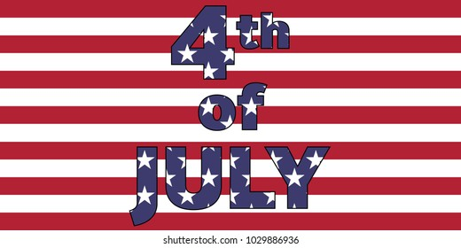 4th of July words on USA flag. Independence day