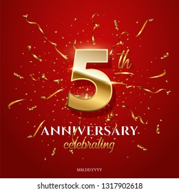 5 golden number and Anniversary Celebrating text with golden serpentine and confetti on red background. Vector fifth anniversary celebration event square template