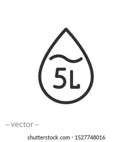 5 liters icon, fluid volume in liters, liquid drop, thin line web symbol on white background - editable stroke vector illustration eps 10