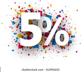 5% sale sign with colour confetti. Vector paper illustration.