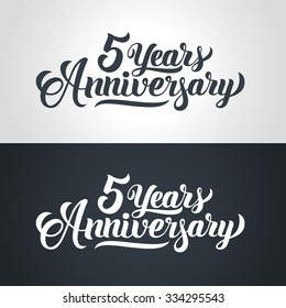 5 Years Anniversary hand lettering. Handmade calligraphy vector illustration