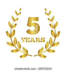 5 years. Anniversary 5 years .  Jubilee  .   Laurel  gold. Stamp vector  . Fifth year