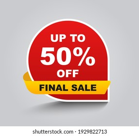Up to 50 percent off Final Sale. Discount offer price sign. Special offer symbol. Save 50 percentages. Speech bubble tag with ribbon. Trendy graphic design element. Vector.