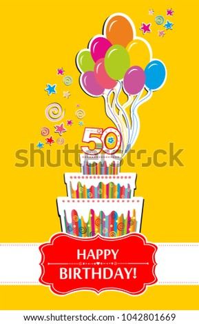 50 Years Anniversary Happy Birthday Card The Cake With Candles In Form