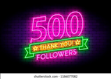 500 followers neon sign on the wall. Realistic neon sign with number of followers on the ribbon with stars. Vector illustration for celebrating a large number of subscribers in social networks.