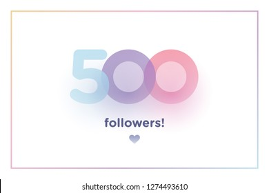 500, followers thank you colorful background number with soft shadow. Illustration for Social Network friends, followers, Web user Thank you celebrate of subscribers or followers and like